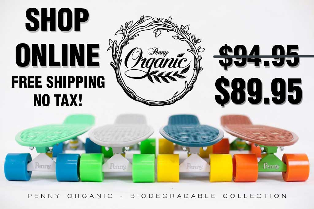 Organic Penny Skateboards - Penny Organic Board