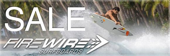 Sale Firewire Surfboards